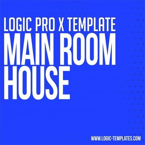 Main-Room-House-Logic-Pro-X-Template