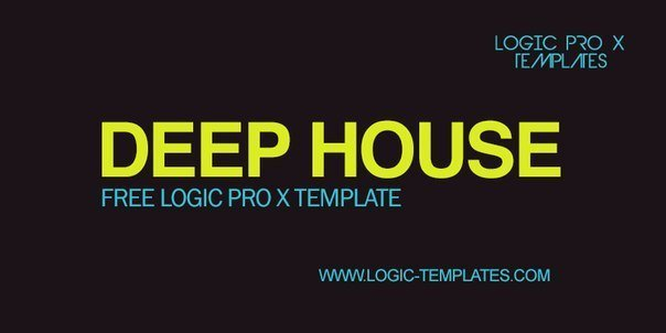 Deep House Free Logic Pro X Template Vol.1