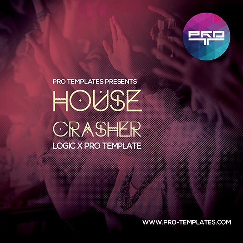 House-Crasher-Logic-X-Pro-Template