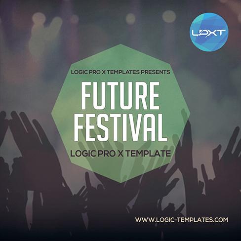 Future-Festival-Logic-Pro-X-Template