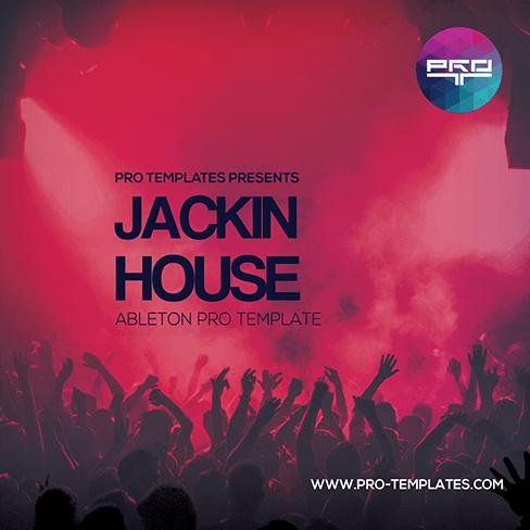 Jackin-House-Ableton-Pro-Template