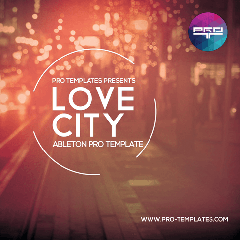 Love-City-Ableton-Pro-Template-2