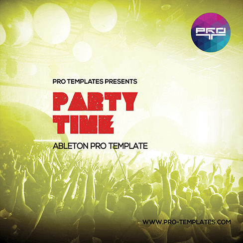 Party-Time-Ableton-Pro-Template