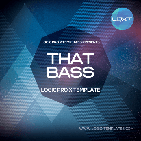 That Bass Logic Pro X Template