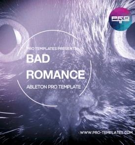 Bad-Romance-Ableton-Pro-Template