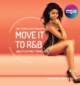 Move-it-to-R-&-B-Ableton-Pro-Template