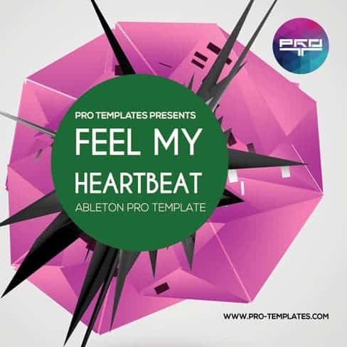 Feel-My-Heartbeat-Ableton-Pro-template
