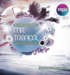 Mr.Tropical-Ableton-template