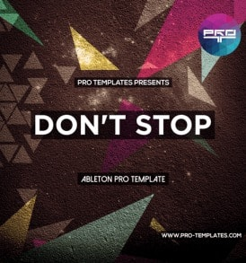 Don't-Stop-Ableton-Pro-template
