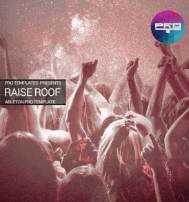 Raise-Roof-Ableton-Pro-Template