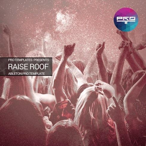 Raise-Roof-Ableton-Pro-Template