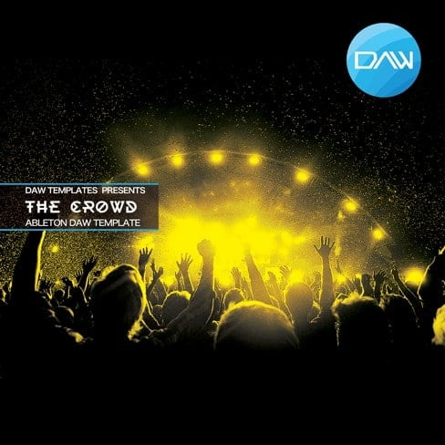 the crowd ableton daw template. Black Bedroom Furniture Sets. Home Design Ideas