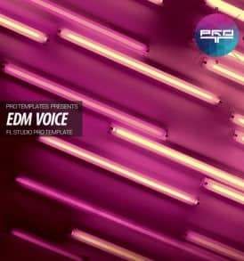 EDM-Voice-FL-Studio-Pro-Template