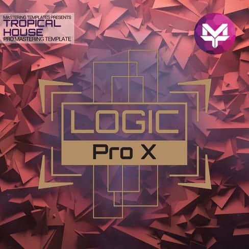Tropical-House-Logic-Pro-Mastering-Pro-Template
