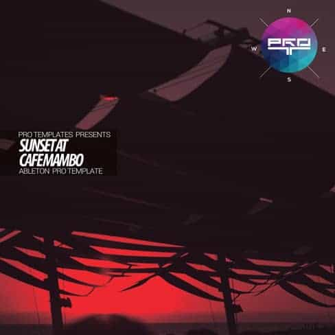 Sunset-at-Cafe-Mambo-Ableton-Pro-Template