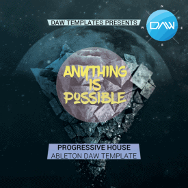 anything-is-possible-ableton-daw-template