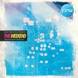 this-weekend-ableton-daw-template